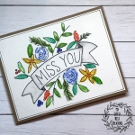 OCC Simply Watercolor Day 5 Floral Banner Miss You Card