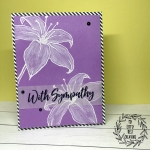 My Empty Nest Creations Sympathy Card using Concord & 9ths Lily stamp set