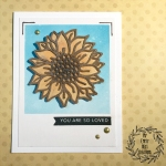 My Empty Nest Creations Sunflower You Are Loved Card